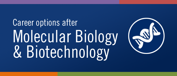career options after molecular biology and biotechnology