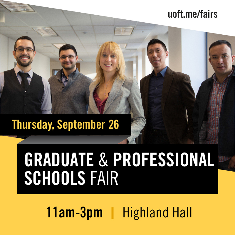 Graduate and Professional Schools Fair September 26, 2019 from 11am-3pm in Highland Hall