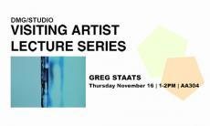 Visiting Artist Lecture Series: Greg Staats