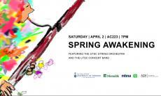 Spring Awakening Concert featuring the UTSC String Orchestra and Concert Band. Saturday April 2nd, 2016, 7pm, AC223. Refreshments will be served. Everyone is welcome.