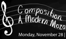 A Modern Mozart's Trebles - a composition recital featuring pieces by students from Alexander Rapoport's B- and D-level classes.
