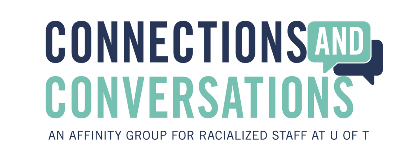U of T Connections and Conversations logo for racialized staff