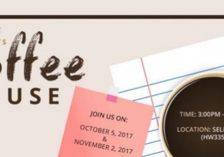 SELF presents: coffee house (with faculty) on November 2, 2017 from 3-5pm in HW335