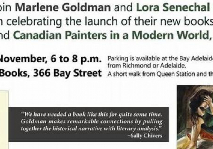 "Please join Dr. Marlene Goldman and Dr. Lora Senechal Carney in celebrating the launch of their new books ""Forgotten"" and ""Canadian Paints in a Modern World, 1925-1955"".  Date: Friday 10 November 2017, 6-8pm  Location: Ben McNally Books, 366 Bay Street. Parking is available at the Bay Adelaide Centre, accessible from Richmond or Adelaide. A short walk from Queen Station and the Queen streetcar line.  RSVP by 20 October 2017 at: carney@utsc.utoronto.ca. poster includes images of their book covers"