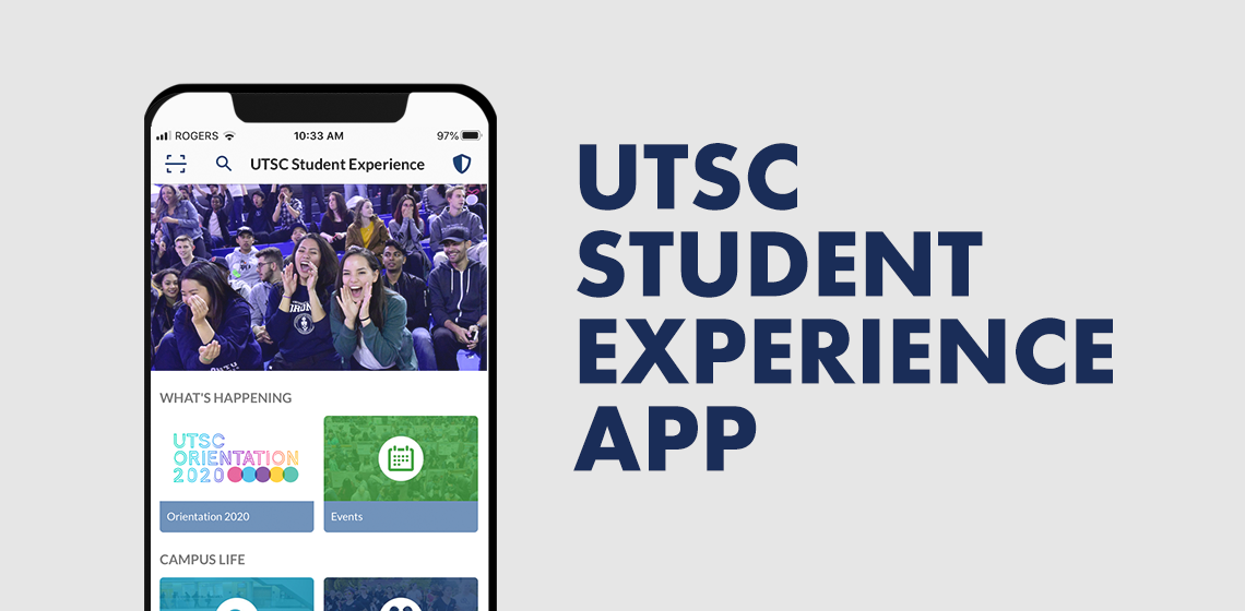 UTSC Student Experience App text with pic of cell phone with home page of app on it
